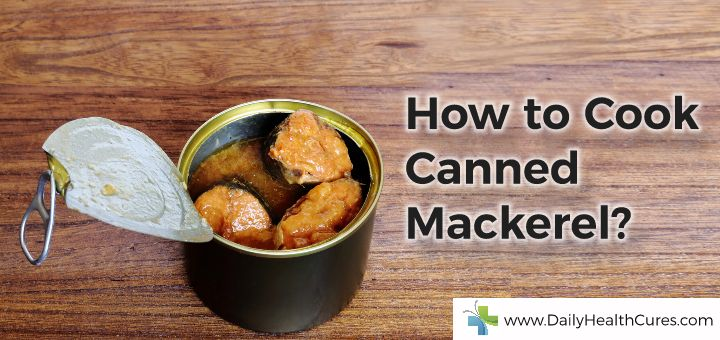 How to cook canned mackerel 3 delicious canned mackerel for How to cook mackerel fish