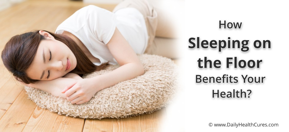 Sleeping on the Floor : 7 Health