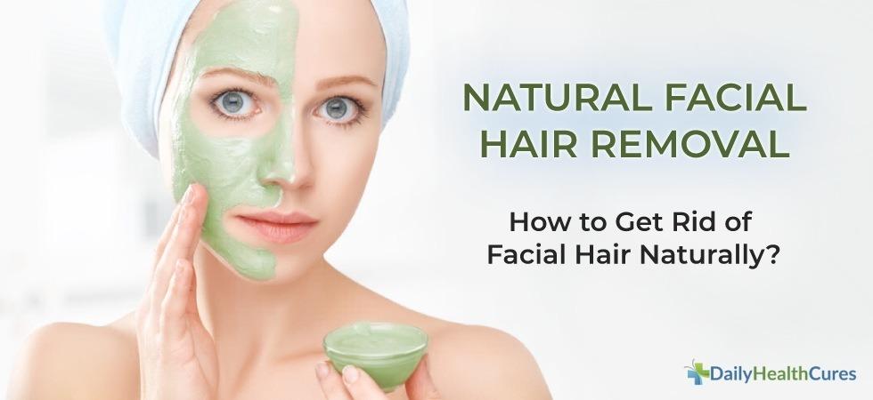 Facial Hair Removal Natural Ways